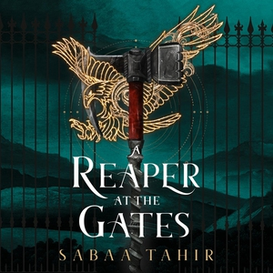A Reaper at the Gates (ljudbok) av Sabaa Tahir