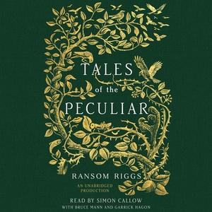 Tales of the Peculiar (ljudbok) av Ransom Riggs