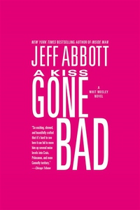 A Kiss Gone Bad (ljudbok) av Jeff Abbott