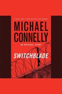 Switchblade (ljudbok) av Michael Connelly