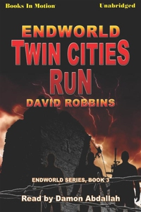 Endworld: Twin Cities Run (ljudbok) av David Ro