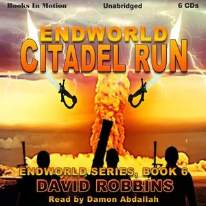Endworld: Citadel Run (ljudbok) av David Robbin