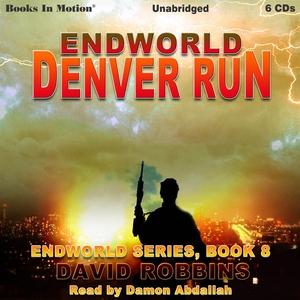 Endworld: Denver Run (ljudbok) av David Robbins