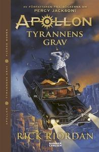 Tyrannens grav (e-bok) av Rick Riordan