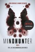 Mindhunter – FBI ja sarjamurhaajan mieli
