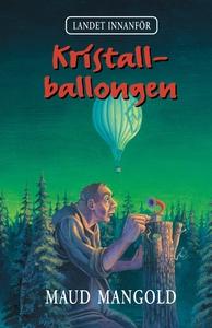 Kristallballongen (e-bok) av Maud Mangold