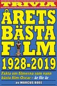 Årets bästa film 1928–2019. Fakta om Oscarsvinnarna år för år