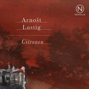 Citronen (ljudbok) av Arnost Lustig