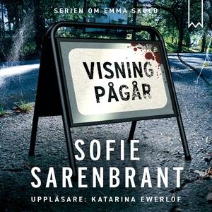 Visning pågår (ljudbok) av Sofie Sarenbrant