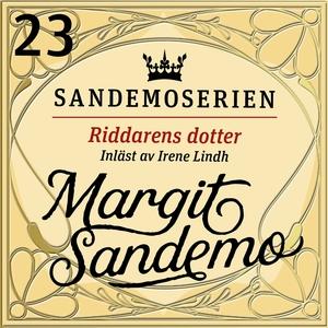 Riddarens dotter (ljudbok) av Margit Sandemo