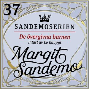 De övergivna barnen (ljudbok) av Margit Sandemo