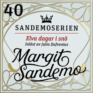 Elva dagar i snö (ljudbok) av Margit Sandemo