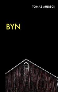 Byn (e-bok) av Tomas Ahlbeck