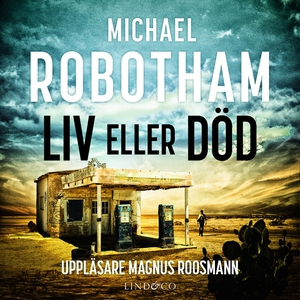 Liv eller död (ljudbok) av Michael Robotham