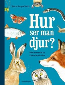Hur ser man djur? (e-bok) av Björn Bergenholtz
