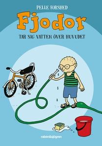 Fjodor tar sig vatten över huvudet (e-bok) av P