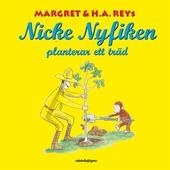 Nicke Nyfiken planterar ett träd