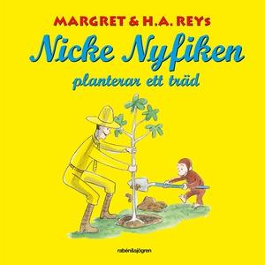 Nicke Nyfiken planterar ett träd (e-bok) av Mar