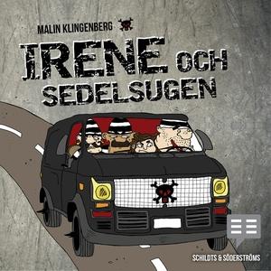 Irene och sedelsugen (ljudbok) av Malin Klingen