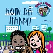 Ella & Alex 2: Kom då Harry