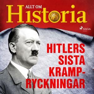 Hitlers sista krampryckningar (ljudbok) av Allt