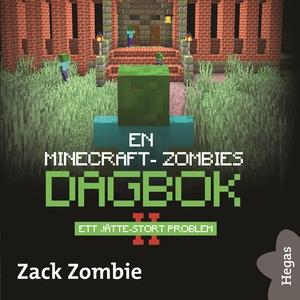 En Minecraft-zombies dagbok 2: Ett jätte-stort