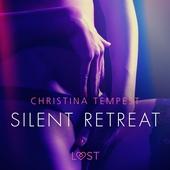 Silent Retreat - erotisk novell