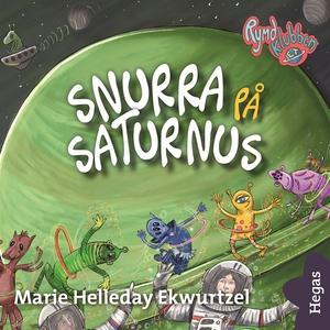 Rymdklubben ET 3: Snurra på Saturnus (ljudbok)