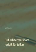 Ord och termer inom juridik för tolkar