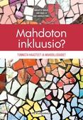 Mahdoton inkluusio? : Tunnista haasteet ja mahdollisuudet