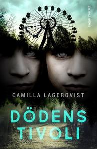 Dödens tivoli (e-bok) av Camilla Lagerqvist