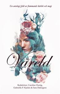 Våreld (e-bok) av Maria Arell, Martin Johansson