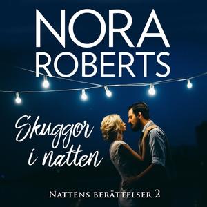Skuggor i natten (ljudbok) av Nora Roberts