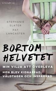 Bortom helvetet: Min vilja att överleva (e-bok)