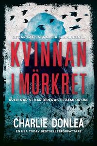 Kvinnan i mörkret (e-bok) av Charlie Donlea
