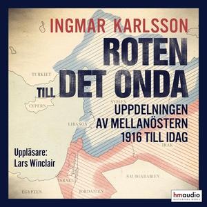 Roten till det onda (ljudbok) av Ingmar Karlsso