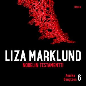 Nobelin testamentti (ljudbok) av Liza Marklund