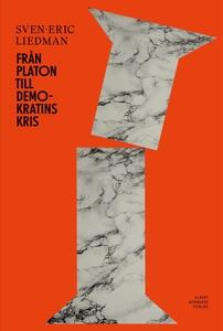 Från Platon till demokratins kris (e-bok) av Sv