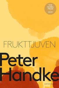 Frukttjuven (e-bok) av Peter Handke