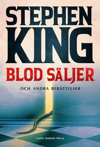 Blod säljer (e-bok) av Stephen King