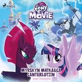 My Little Pony - Myrskyn matkassa Canterlotiin