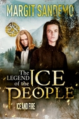 The Ice People 28 - Ice and Fire