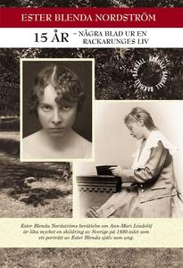 15 år - Några blad ur en rackarunges liv (e-bok