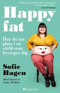 Happy fat (e-bok) av Sofie Hagen