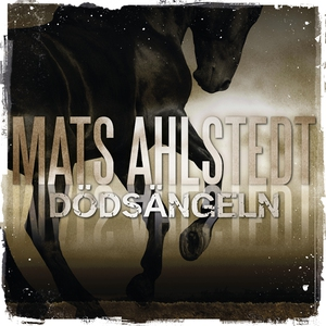 Dödsängeln (ljudbok) av Mats Ahlstedt