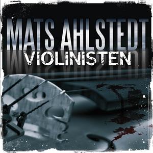 Violinisten (ljudbok) av Mats Ahlstedt