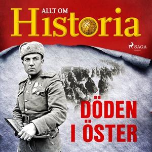 Döden i öster (ljudbok) av Alt om Historia