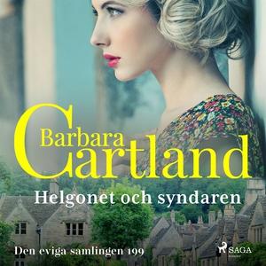 Helgonet och syndaren (ljudbok) av Barbara Cart