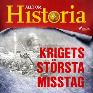 Krigets största misstag (ljudbok) av Alt om His