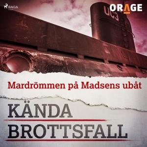 Mardrömmen på Madsens ubåt (ljudbok) av Orage